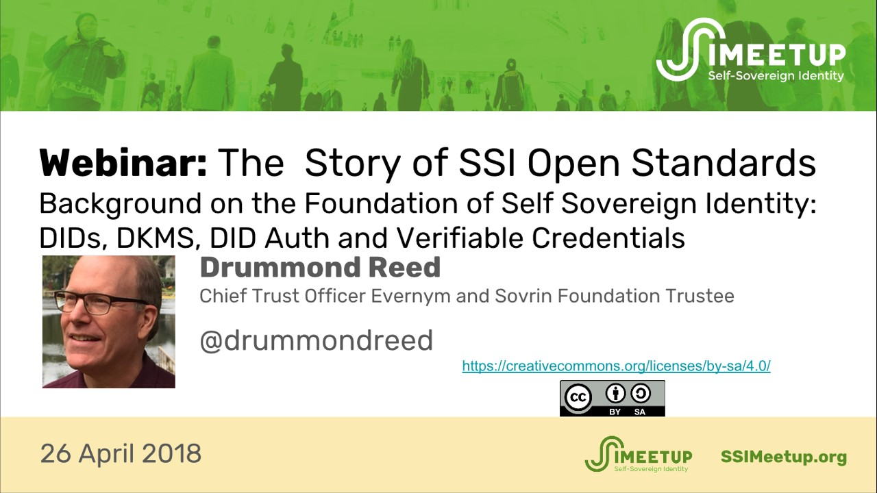 The Story of SSI Open Standards Drummond Reed