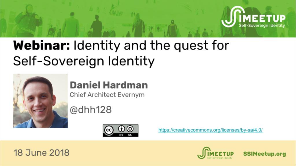 Webinar 6 Daniel Hardman Digital Identity and SSI