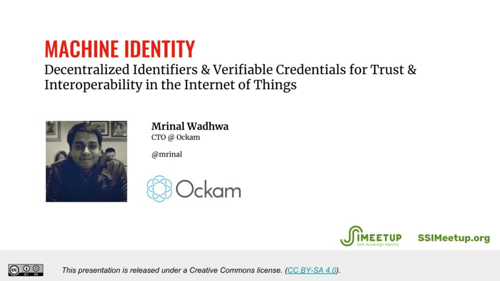 Webinar 25 Mrinal Wadhwa IoT and Identity